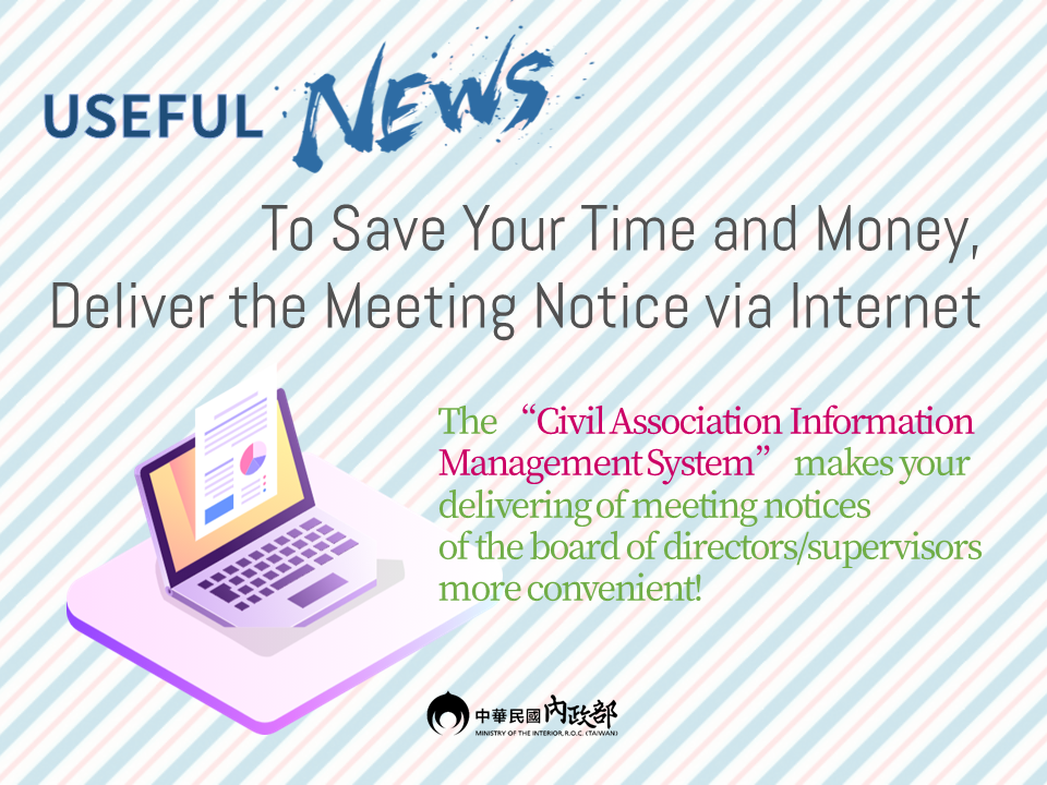 To Save Your Time and Money, Deliver the Meeting Notice via Internet!