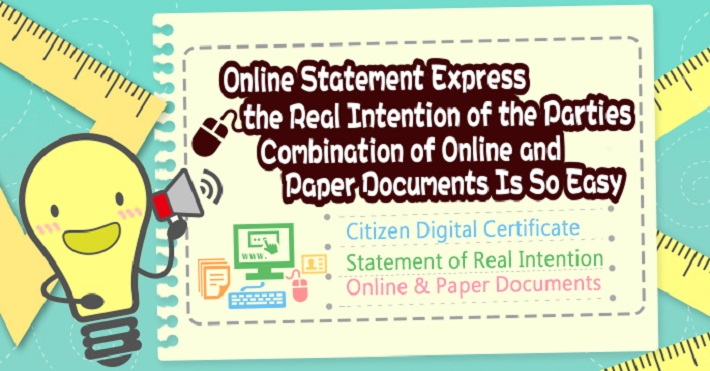 Online Statement for Land Registration Express the Real Intention of the Parties, Combination of Online and Paper Documents Is So Easy