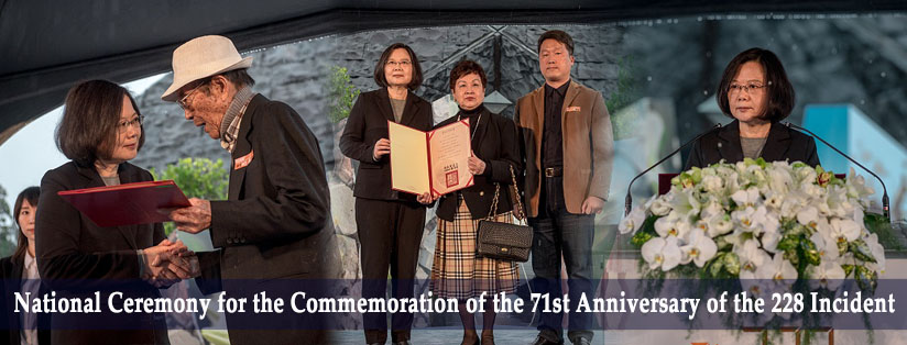 National Ceremony for the Commemoration of the 71st Anniversary of the 228 Incident