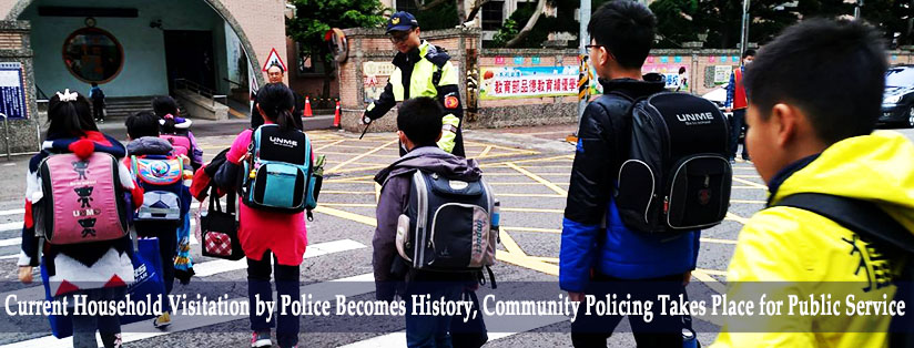 Current Household Visitation by Police Becomes History, Community Policing Takes Place for Public Service
